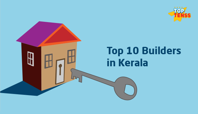 Top 10 Builders In Kerala