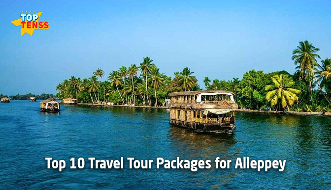 Top 10 Travel Tour Packages for Alleppey